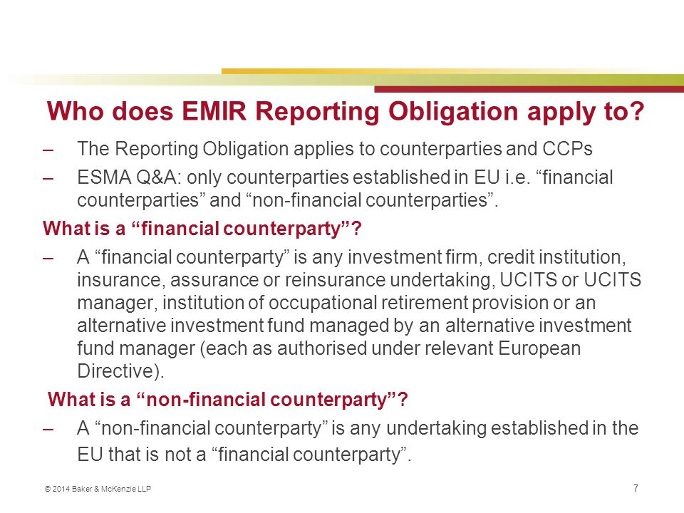 Who does EMIR Reporting Obligation apply to