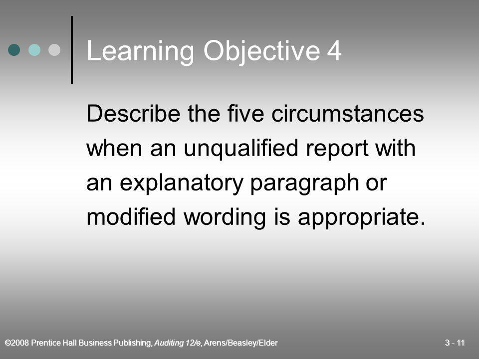 Learning Objective 4 Describe the five circumstances