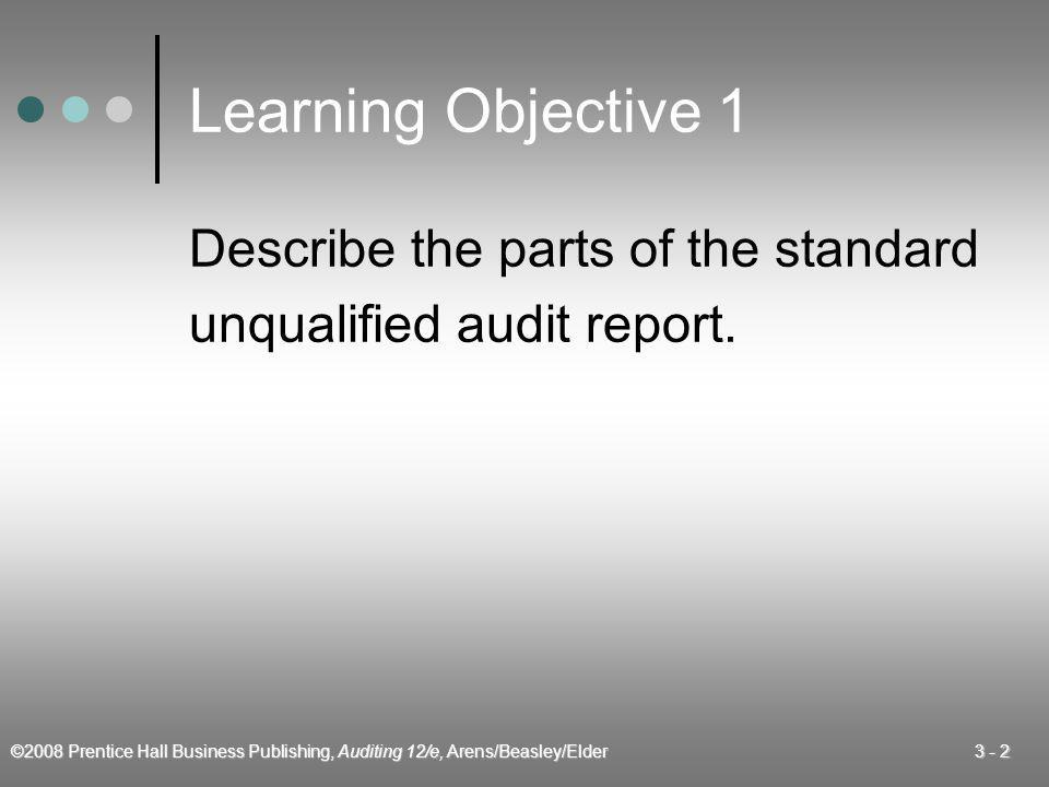 Learning Objective 1 Describe the parts of the standard