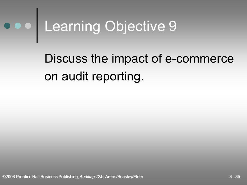 Learning Objective 9 Discuss the impact of e-commerce