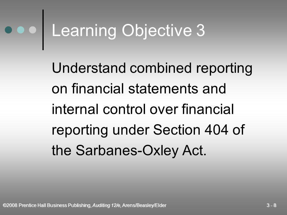 Learning Objective 3 Understand combined reporting