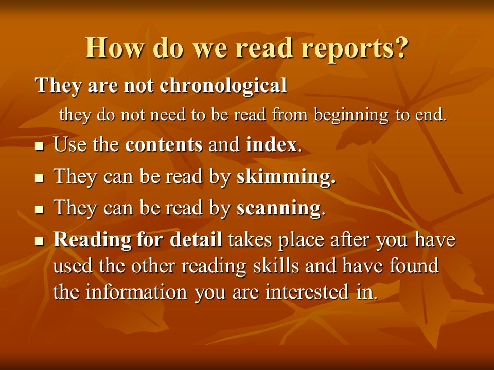 How do we read reports They are not chronological