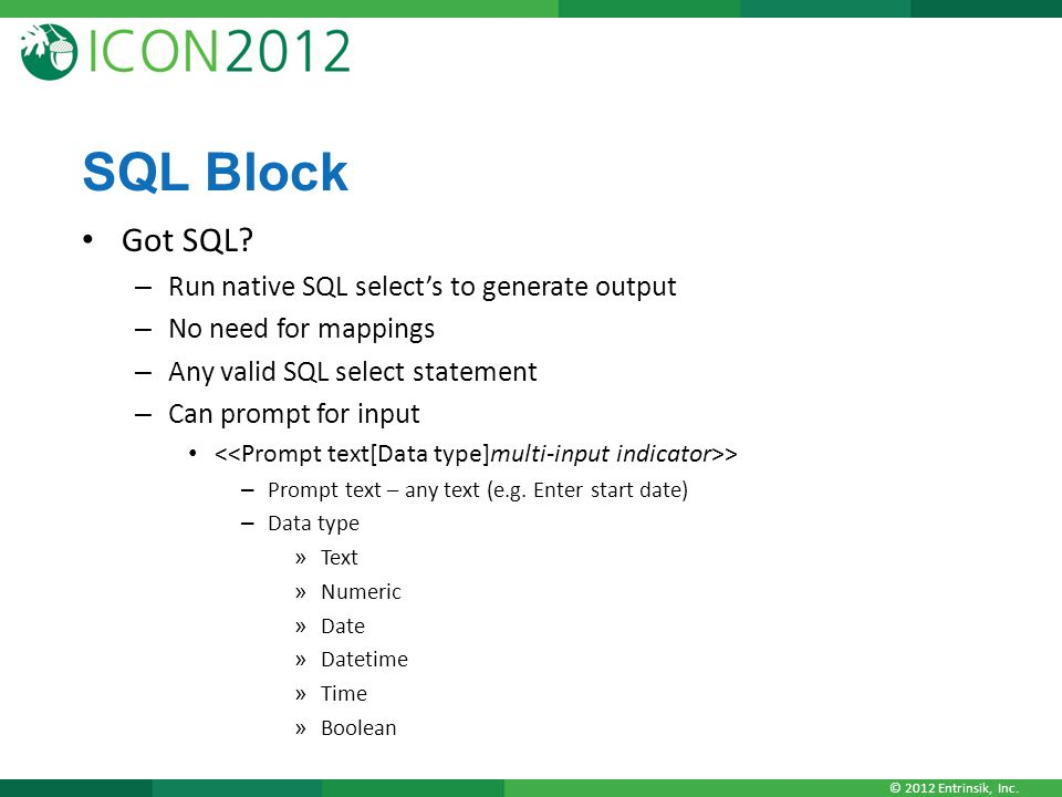 SQL Block Got SQL Run native SQL select's to generate output