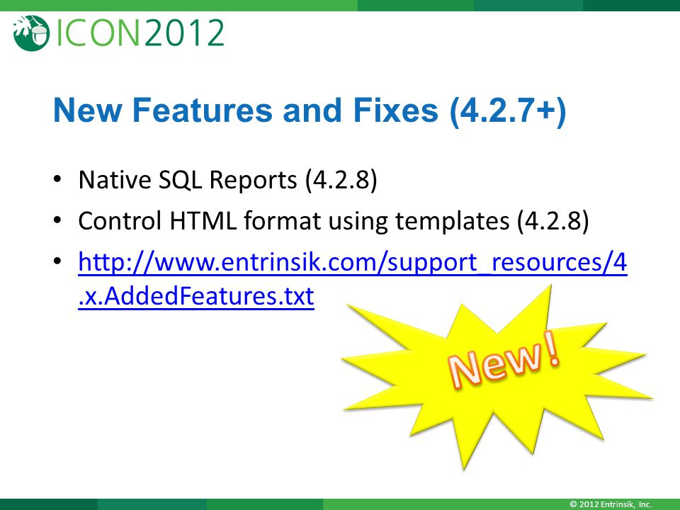 New! New Features and Fixes (4.2.7+) Native SQL Reports (4.2.8)
