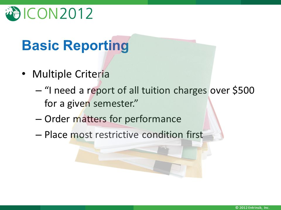 Basic Reporting Multiple Criteria