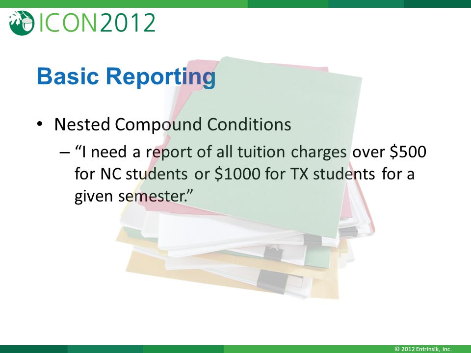Basic Reporting Nested Compound Conditions