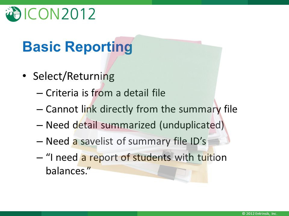 Basic Reporting Select/Returning Criteria is from a detail file