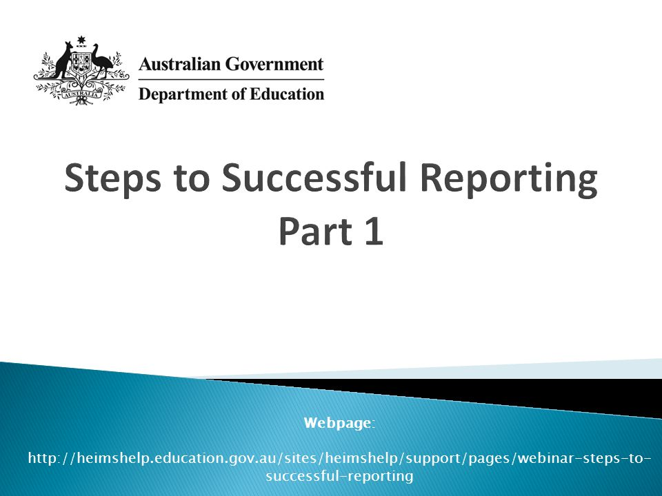 Steps to Successful Reporting Part 1
