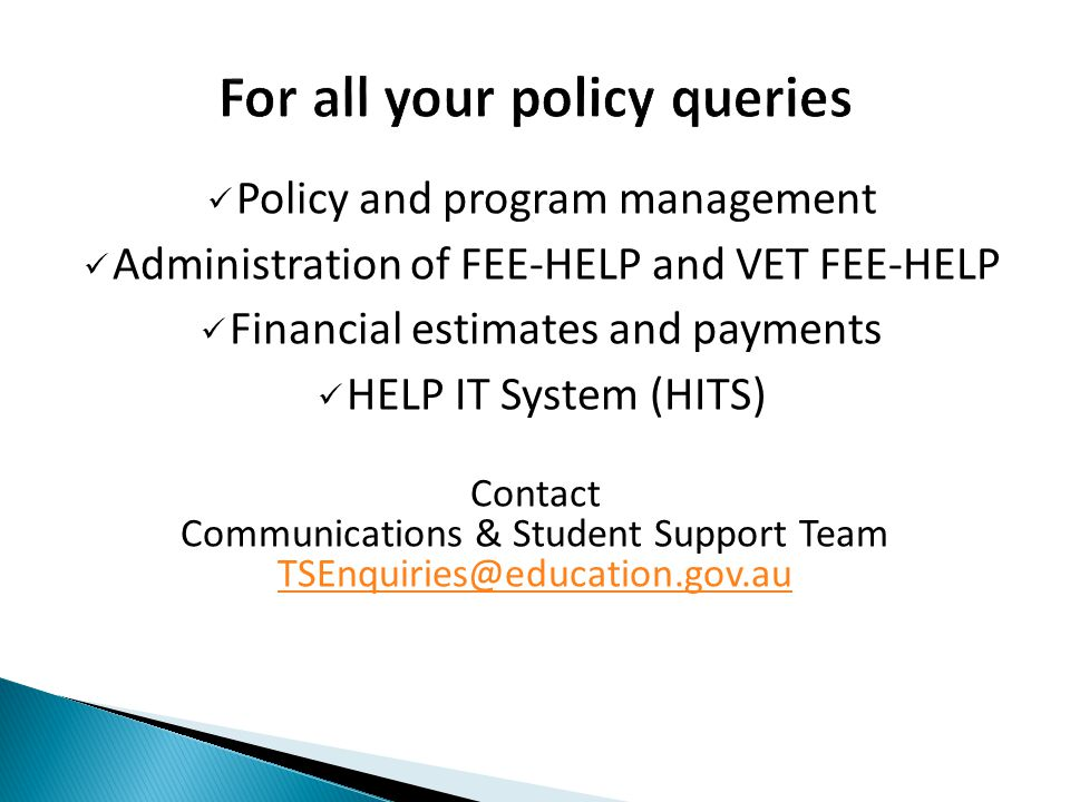For all your policy queries