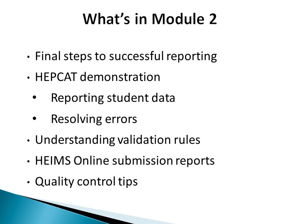 What's in Module 2 Final steps to successful reporting