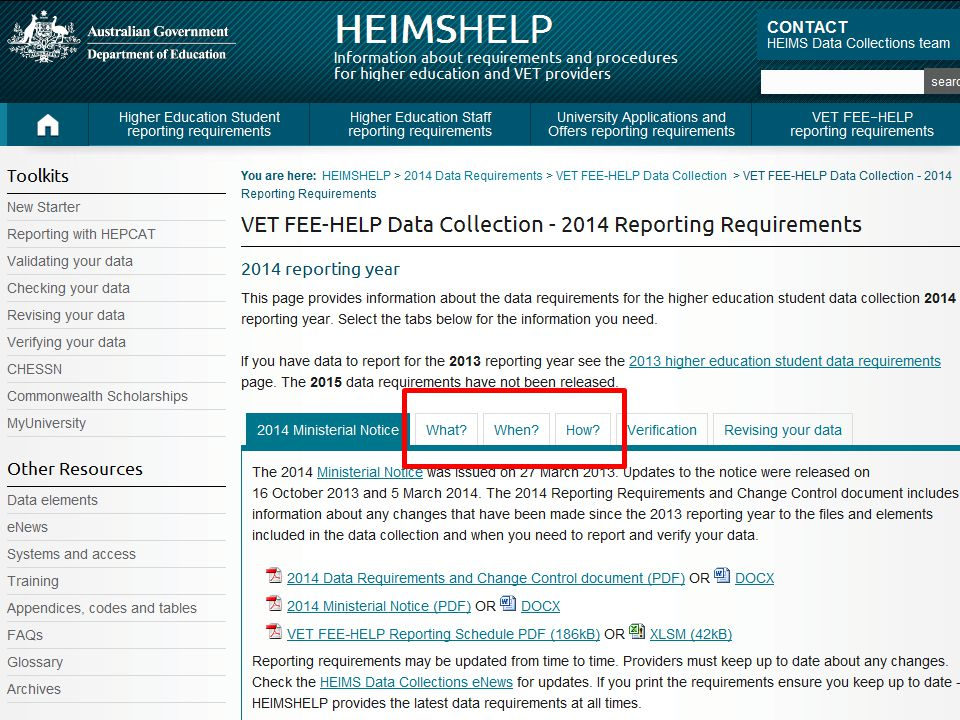 HEIMSHELP provides you with information about the what, how and when of data reporting.