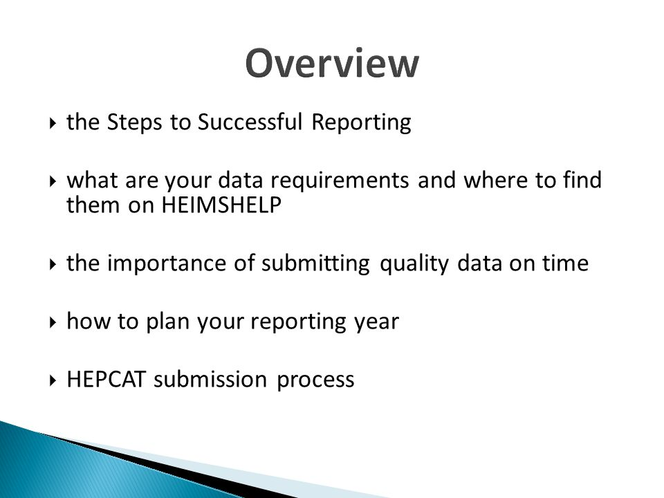 Overview the Steps to Successful Reporting