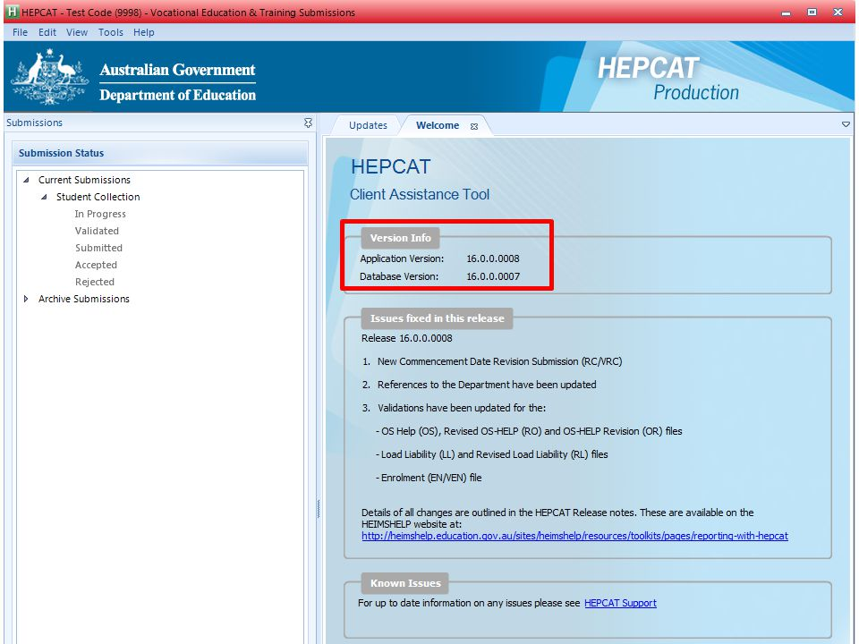 This section provides information on the application and database version that is currently being used. The latest version of the HEPCAT is 16.0.0.0008 and Database 16.0.0.0007 data base.
