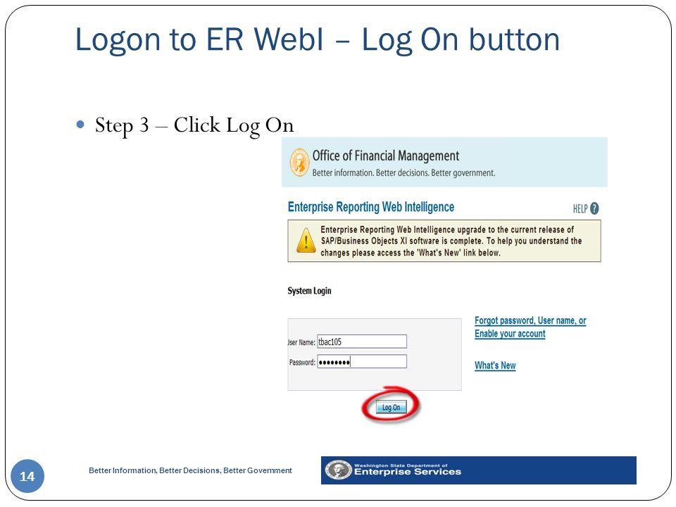 Logon to ER WebI – Log On button