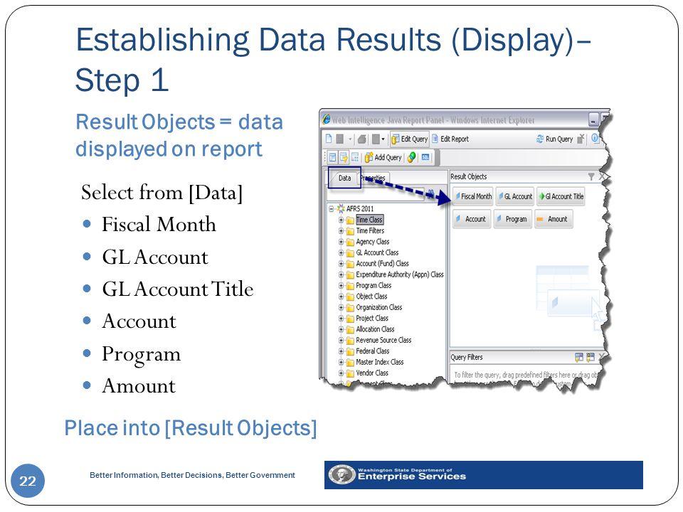Establishing Data Results (Display)– Step 1