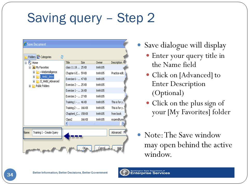 Saving query – Step 2 Save dialogue will display