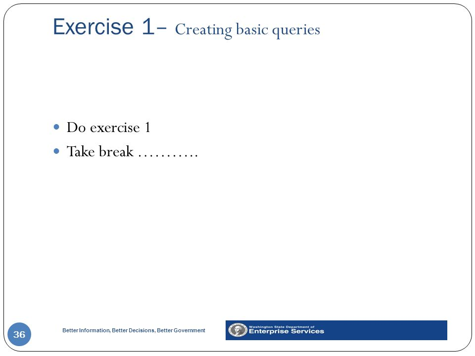 Exercise 1– Creating basic queries