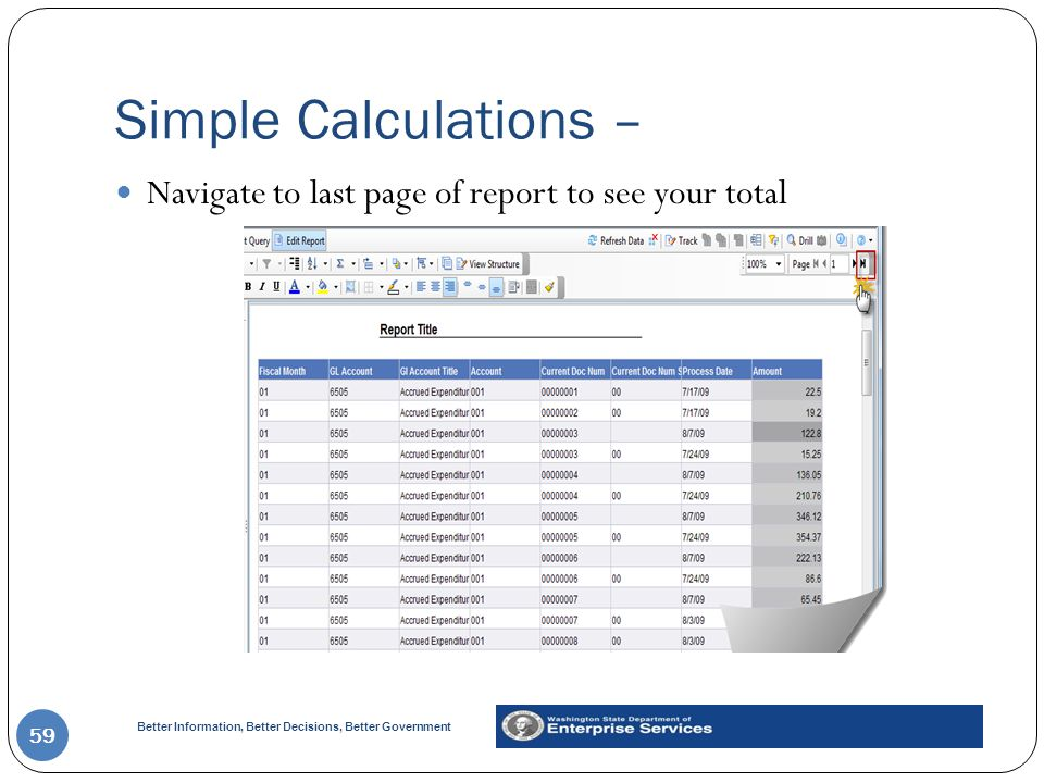 Simple Calculations – Navigate to last page of report to see your total