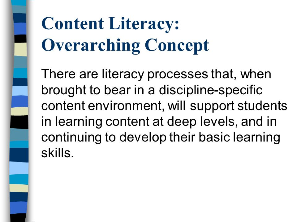 Content Literacy: Overarching Concept