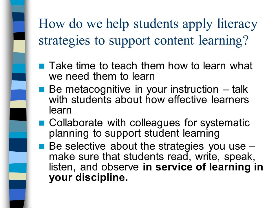 How do we help students apply literacy strategies to support content learning