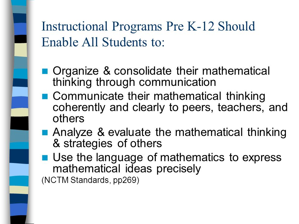 Instructional Programs Pre K-12 Should Enable All Students to: