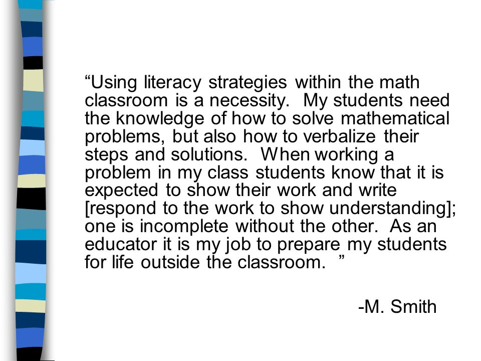 Using literacy strategies within the math classroom is a necessity
