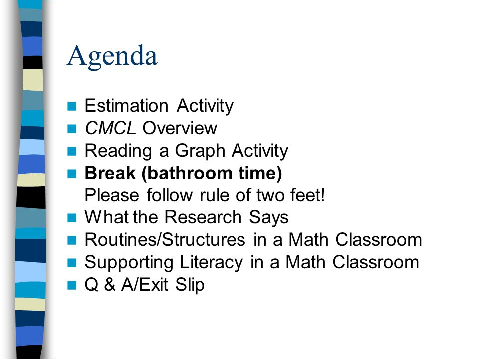 Agenda Estimation Activity CMCL Overview Reading a Graph Activity