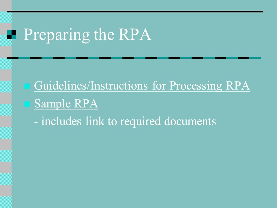 Preparing the RPA Guidelines/Instructions for Processing RPA