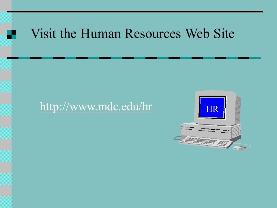 Visit the Human Resources Web Site
