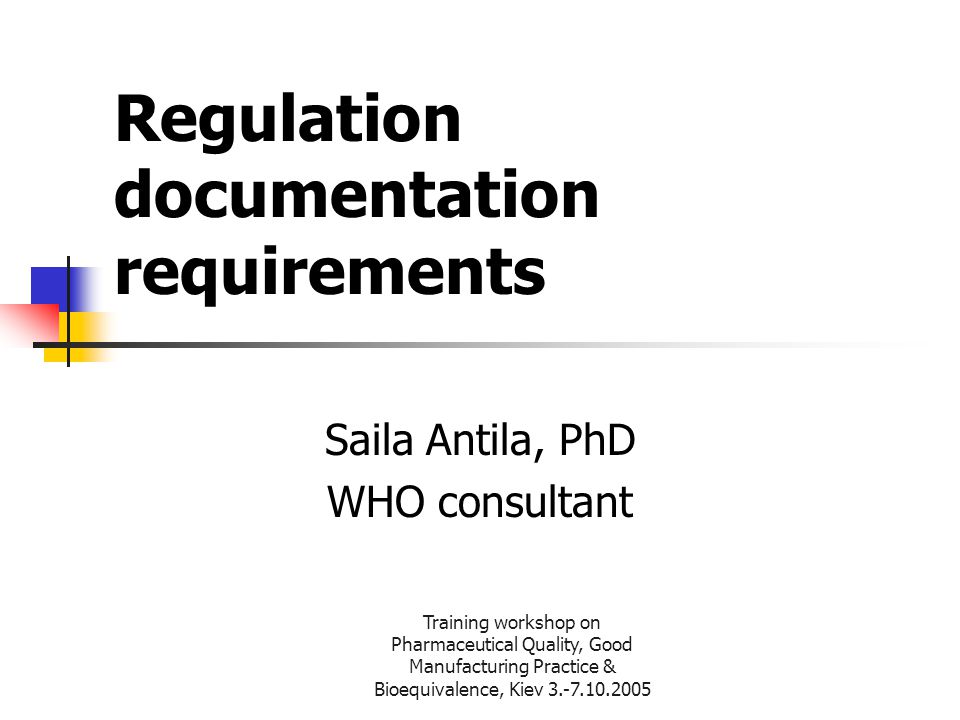 Regulation documentation requirements