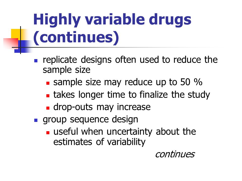 Highly variable drugs (continues)