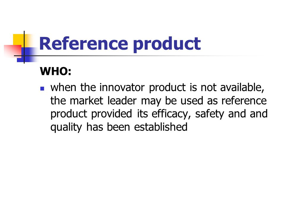 Reference product WHO: