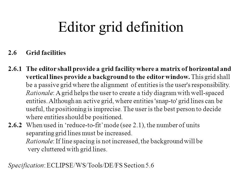 Editor grid definition