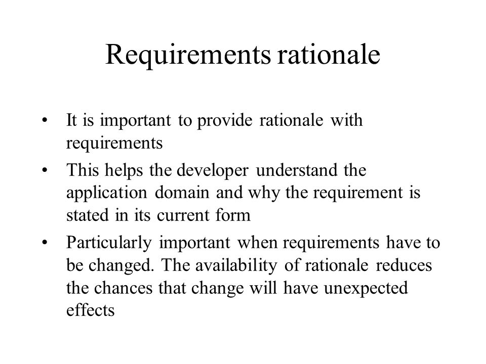 Requirements rationale