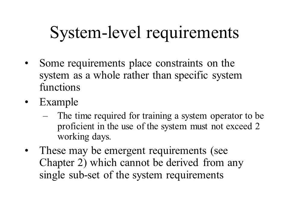 System-level requirements