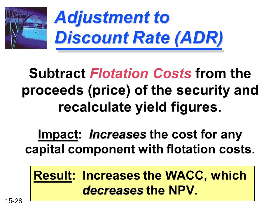 Adjustment to Discount Rate (ADR)