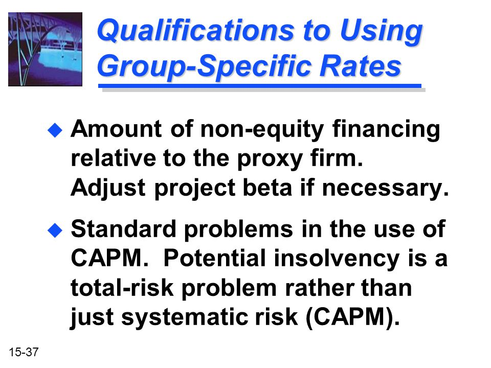 Qualifications to Using Group-Specific Rates