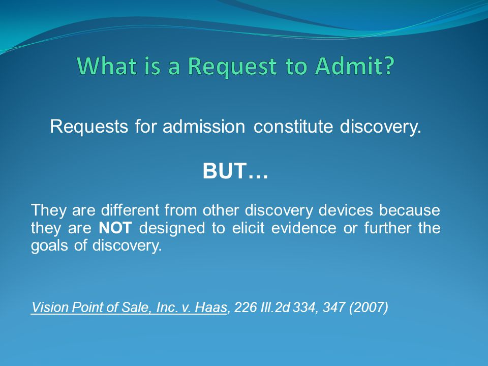 What is a Request to Admit