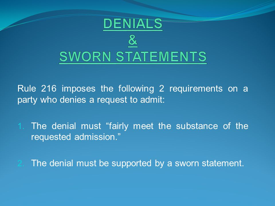 DENIALS & SWORN STATEMENTS