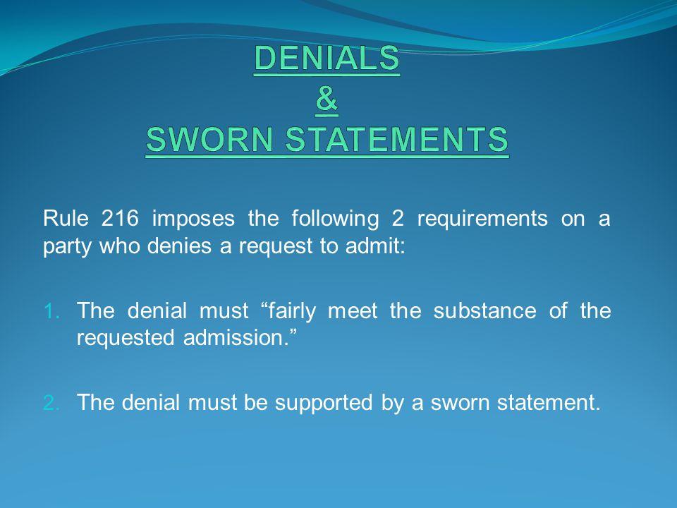DENIALS & SWORN STATEMENTS
