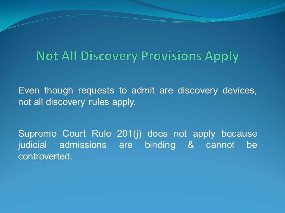 Not All Discovery Provisions Apply