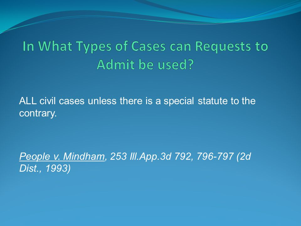 In What Types of Cases can Requests to Admit be used