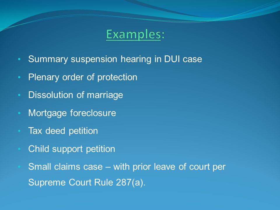 Examples: Summary suspension hearing in DUI case
