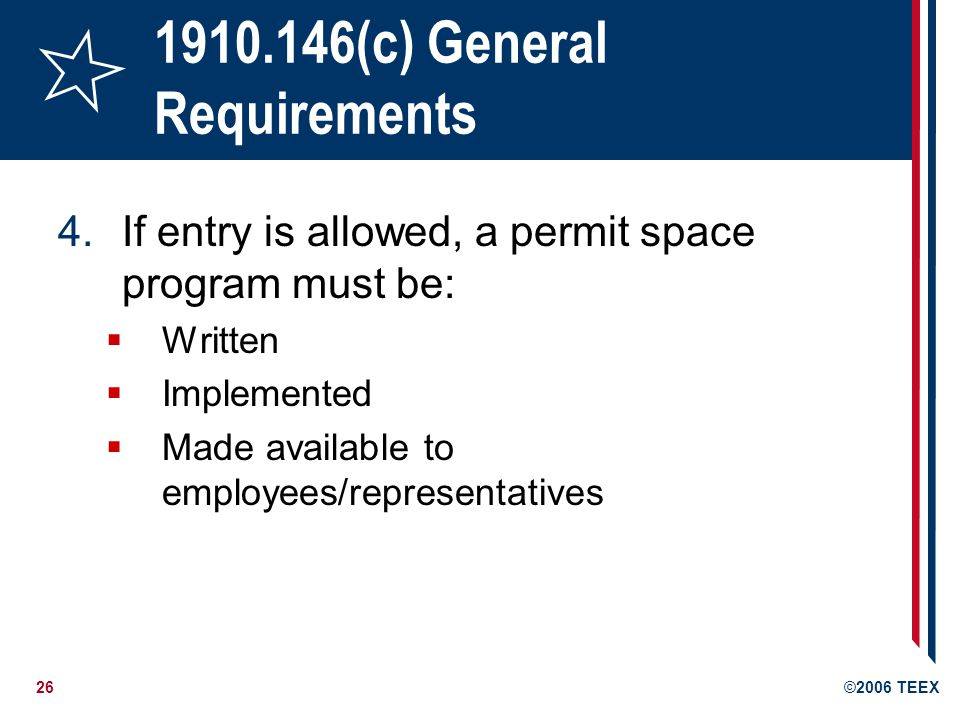 (c) General Requirements