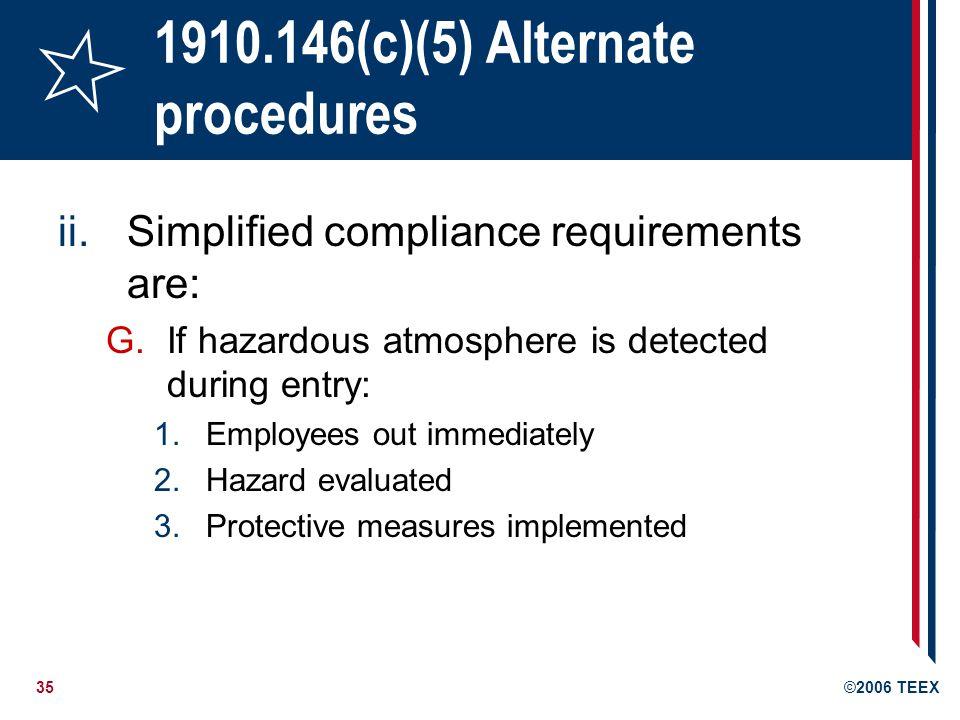 1910.146(c)(5) Alternate procedures