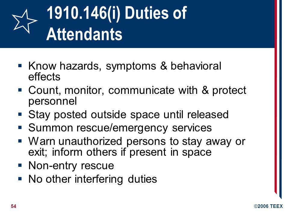 1910.146(i) Duties of Attendants