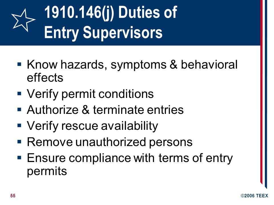 1910.146(j) Duties of Entry Supervisors