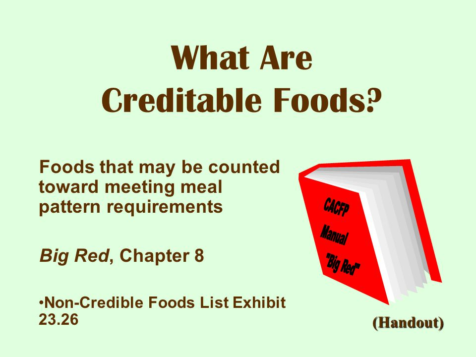 What Are Creditable Foods
