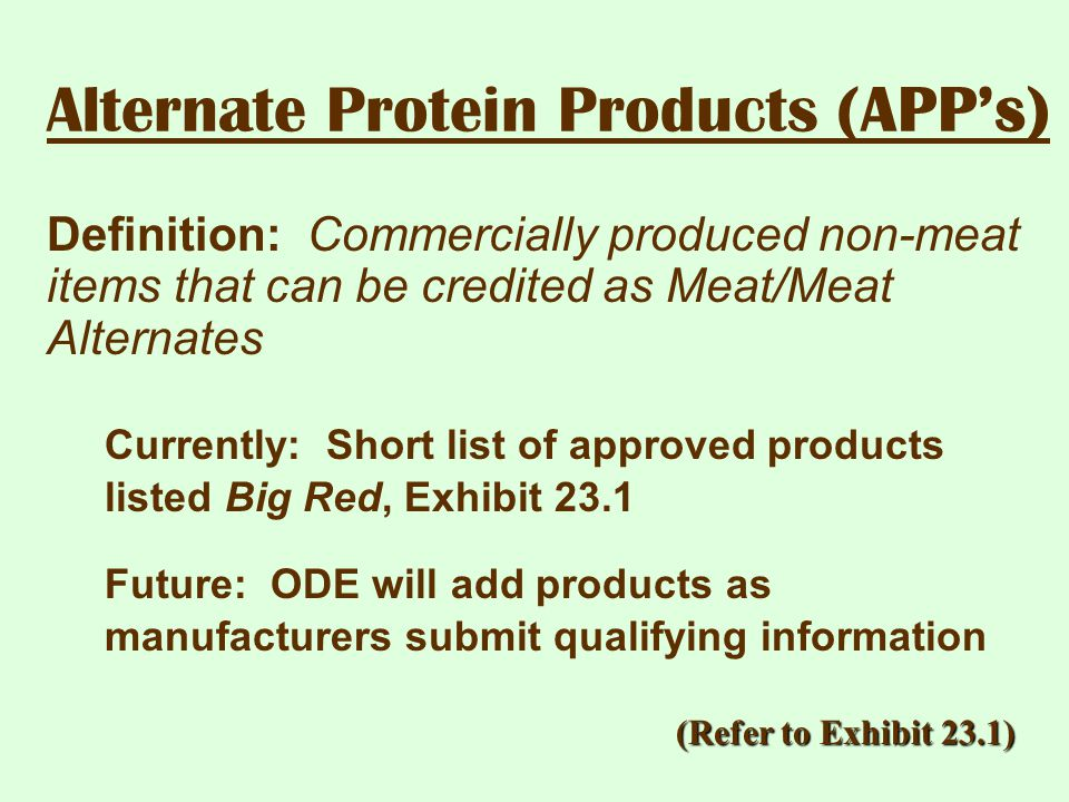 Alternate Protein Products (APP's)