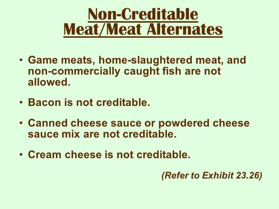 Non-Creditable Meat/Meat Alternates